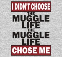 The Muggle life chose me by Jamie Rorison