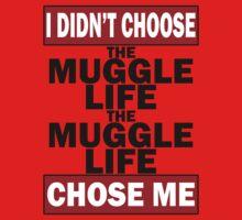 The Muggle life chose me One Piece - Short Sleeve