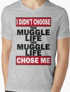 The Muggle life chose me Mens V-Neck T-Shirt