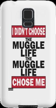 The Muggle life chose me by Jamie Rorison