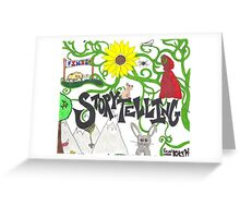 Tell Me a Story, Full of Hope and Glory... Greeting Card