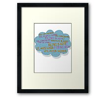 life makes ECHOES. Framed Print