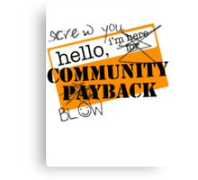 community BLOWBACK. Canvas Print