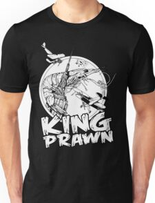 KING PRAWN Unisex T-Shirt