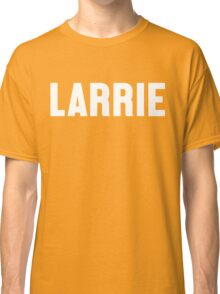 Larrie - White Text Classic T-Shirt