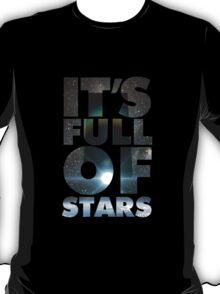 2001 - It's Full Of Stars T-Shirt