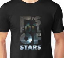 2001 - It's Full Of Stars Unisex T-Shirt