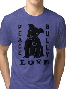 Peace Love Bully - Pit Bull Tri-blend T-Shirt