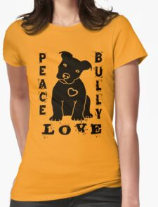 Peace Love Bully - Pit Bull Womens Fitted T-Shirt