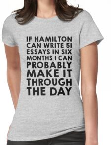 If Hamilton can do it, I can Womens Fitted T-Shirt
