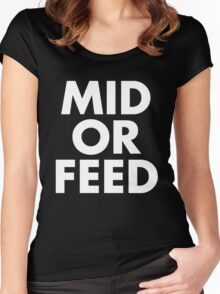 MID OR FEED - White Text Women's Fitted Scoop T-Shirt