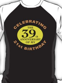 Funny 60th Birthday (Anniversary) T-Shirt