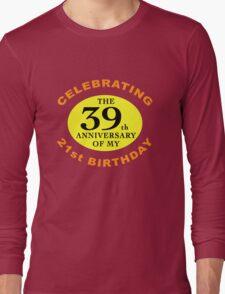 Funny 60th Birthday (Anniversary) Long Sleeve T-Shirt