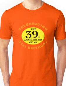Funny 60th Birthday (Anniversary) Unisex T-Shirt