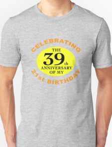 Funny 60th Birthday (Anniversary) Unisex T-Shirt