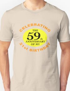 Funny 80th Birthday (Anniversary) Unisex T-Shirt