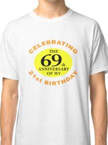 Funny 90th Birthday (Anniversary) Classic T-Shirt