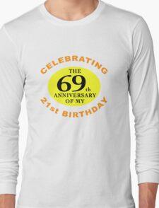 Funny 90th Birthday (Anniversary) Long Sleeve T-Shirt