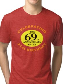 Funny 90th Birthday (Anniversary) Tri-blend T-Shirt