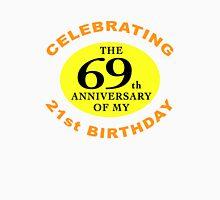Funny 90th Birthday (Anniversary) Unisex T-Shirt