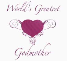 World's Greatest Godmother (Heart) by thepixelgarden