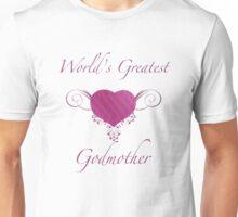 World's Greatest Godmother (Heart) Unisex T-Shirt