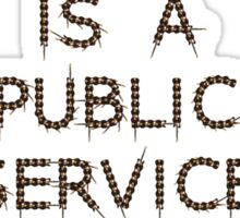 This is a Public Service Announcement (with Guitars) - T shirt Sticker