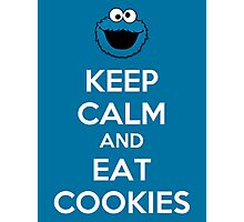 Keep Calm And Eat Cookies Photographic Print