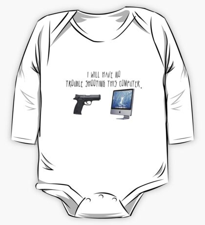 I Will Have No Trouble Shooting Shirt One Piece - Long Sleeve