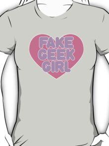 Fake Geek Girl T-Shirt
