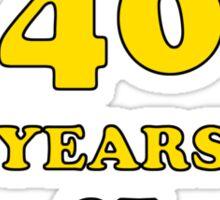 40th Birthday Gag Gift For Him  Sticker