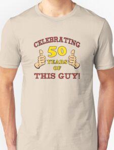 50th Birthday Gag Gift For Him  T-Shirt