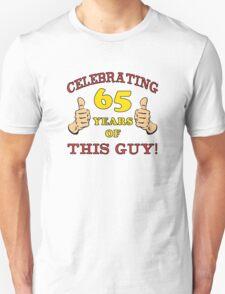 65th Birthday Gag Gift For Him  T-Shirt