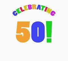 Celebrating 50th Birthday (Rainbow) Unisex T-Shirt