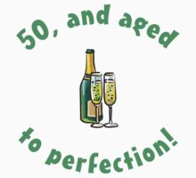 50th Birthday Aged To Perfection by thepixelgarden