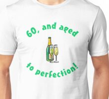 60th Birthday Aged To Perfection Unisex T-Shirt