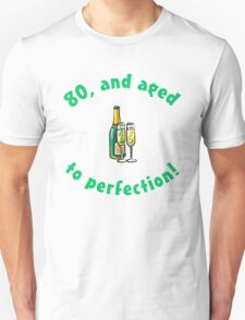 80th Birthday Aged To Perfection T-Shirt