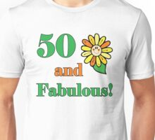 50th Birthday & Fabulous Unisex T-Shirt
