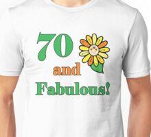 70th Birthday & Fabulous Unisex T-Shirt
