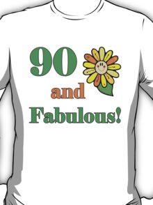 90th Birthday & Fabulous T-Shirt
