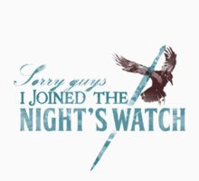 Sorry guys, I joined The Night's Watch - Crow by The Variable