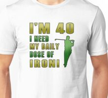 40th Birthday For Golf Lovers Unisex T-Shirt