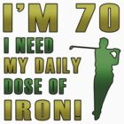 70th Birthday For Golf Lovers by thepixelgarden