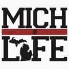 Mich Life by RJ Balde