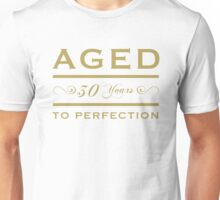 30th birthday Aged To Perfection Unisex T-Shirt