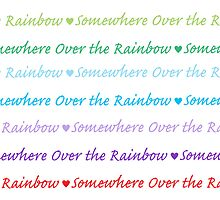 Over the Rainbow by samskyler