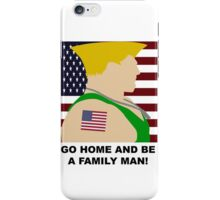STREET FIGHTER - GUILE - GO HOME AND BE A FAMILY MAN! iPhone Case/Skin