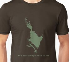 You are always here to me (green) Unisex T-Shirt