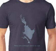 You are always here to me (blue) Unisex T-Shirt