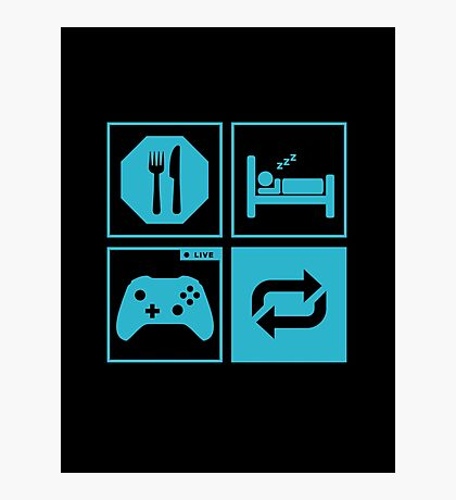 Eat, Sleep, Game, Repeat. Photographic Print